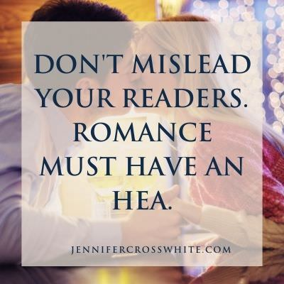 Don't mislead your readers. Romance must have an HEA.