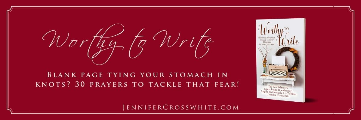 Jennifer Crosswhite Worthy to Write Slider